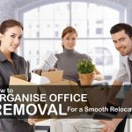 How to Organise Office Removal for a Smooth Relocation