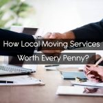 How Local Moving Services Worth Every Penny?