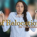 Pros and Cons of Business Relocation