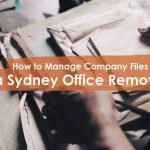How to Manage Company Files in a Sydney Office Removals?